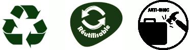 Recyclable, Réutilisable et Anti-choc